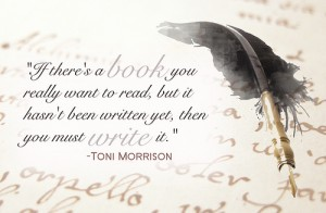 If there's a book you really want to read... ToniMorrison