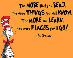 The more that you read - Dr.Seuss